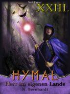 Der Hexer von Hymal, Buch XXIII: Herr im eigenen Lande (ebook)