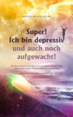 SUPER! ICH BIN DEPRESSIV UND AUCH NOCH AUFGEWACHT!