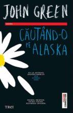Căutând-o pe Alaska (ebook)