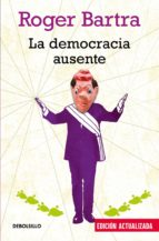 La democracia ausente (ebook)