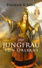 Die Jungfrau von Orleans (ebook)