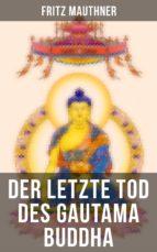 Der letzte Tod des Gautama Buddha (ebook)