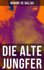 Die alte Jungfer (ebook)