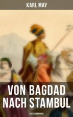 Von Bagdad nach Stambul: Abenteuerroman (ebook)