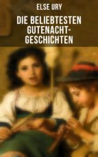 Die beliebtesten Gutenacht-Geschichten von Else Ury (ebook)