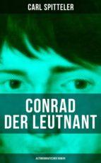 Conrad der Leutnant (Autobiografischer Roman) (ebook)