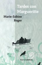 Tardes con Margueritte (ebook)