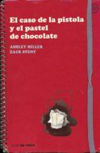 El caso de la pistola y el pastel de chocolate (ebook)