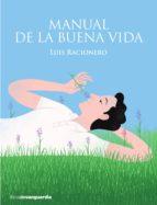 Manual de la buena vida (ebook)