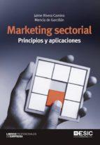 Marketing sectorial. Principios y aplicaciones (ebook)