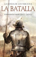 La Batalla (La senda de los Tercios 2) (ebook)