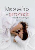 Mis sueños de Almohada (ebook)