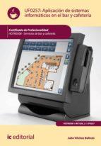 Aplicación de sistemas informáticos en bar y cafetería. HOTR0508 (ebook)