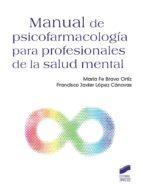 Manual de psicofarmacología para profesionales de la salud mental (ebook)