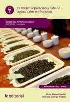 Preparación y cata de aguas, cafés e infusiones. HOTR0209