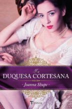 La duquesa cortesana (ebook)