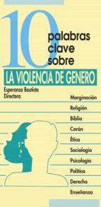 10 palabras clave sobre la violencia de género