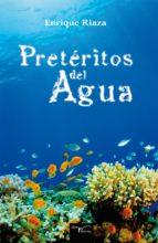 Pretéritos del  agua (ebook)