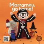 Marrameu, go home! (ebook)