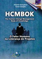 HCMBOK - O FATOR HUMANO NA LIDERANÇA DE PROJETOS