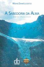 A SABEDORIA DA ALMA
