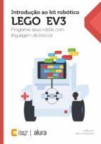 INTRODUÇÃO AO KIT ROBÓTICO LEGO® EV3