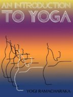 An Introduction To Yoga (ebook)