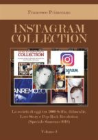 Instagram collection. La società di oggi tra 1000 Selfie, didascalie, Love Story e Pop Rock Revolution (Speciale Sanremo 2018). Volume 2 (ebook)