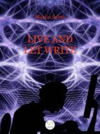 Live and Let Write