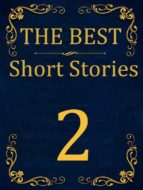 The Best Short Stories - 2 RECONSTRUCTED PRINT (ebook)