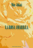 La rosa amarilla (ebook)