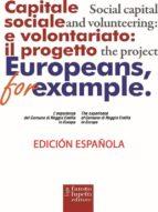 """Capital social y voluntariado: el proyecto """"Europeos, por ejemplo"""" (ebook)"""