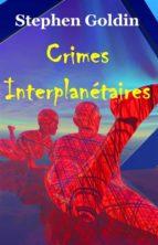 Crimes Interplanétaires (ebook)