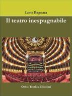 Il teatro inespugnabile (ebook)