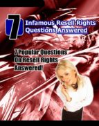 7 Infamous Resell Rights Questions Answered (ebook)