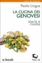 La cucina dei genovesi (ebook)
