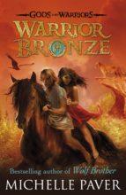 Warrior Bronze (Gods and Warriors Book 5) (ebook)