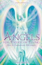 ANGELS FOR EVERYDAY LIVING