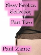 SISSY EROTICA COLLECTION PART TWO