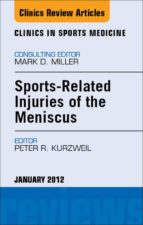 SPORTS-RELATED INJURIES OF THE MENISCUS,  AN ISSUE OF CLINICS IN SPORTS MEDICINE - E-BOOK