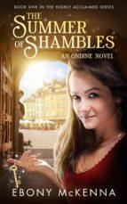 The Summer of Shambles (Ondine Book #1) (ebook)