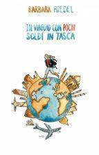 In Viaggio Con Pochi Soldi In Tasca (ebook)