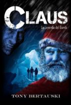 Claus La Leyenda Del Gordo (ebook)