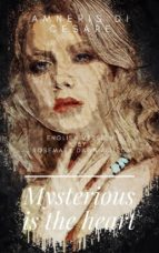 Mysterious Is The Heart (ebook)