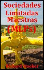 Sociedades Limitadas Maestras (Mlps) (ebook)