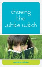 Chasing the White Witch (ebook)