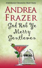 God Rob Ye Merry Gentleman (ebook)