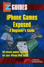 iPhone Games Exposed (ebook)
