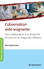 L'observation aide-soignante (ebook)