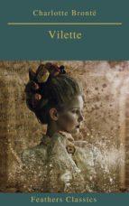 Villette (Best Navigation, Active TOC)(Feathers Classics) (ebook)
